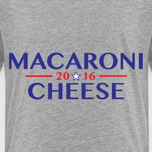 Macaroni and Cheese 2016 Baby & Toddler Shirts - Toddler Premium T-Shirt