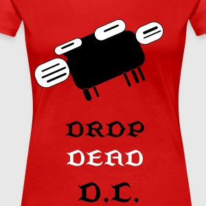 DROP DEAD DC - Women's Premium T-Shirt