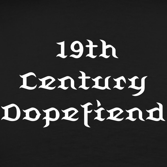 19TH CENTURY DOPEFIEND MEN'S