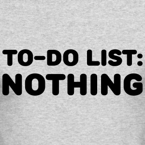 To-Do List: Nothing Long Sleeve Shirts - Men's Long Sleeve T-Shirt by Next Level