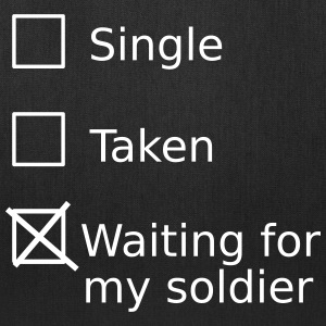 Single Taken Waiting For My Soldier Bags & backpacks - Tote Bag