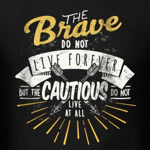 The Brave - Men's T-Shirt