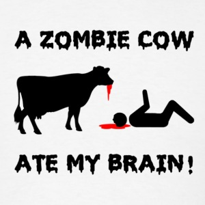 A Zombie Cow Ate My Brain! - Men's T-Shirt