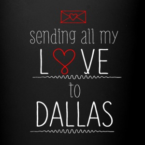 Sending Love to Dallas Mugs & Drinkware - Full Color Mug