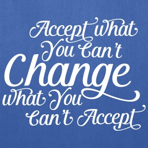 Accept what you can't change change what you can't Bags & backpacks - Tote Bag