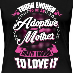 Adoptive Mother Shirt - Women's Premium T-Shirt