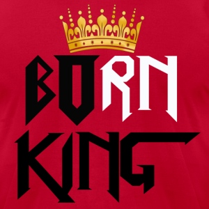 Born King American Tee Style - Men's T-Shirt by American Apparel