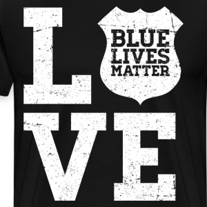 Blue Lives Matter - Love (White) T-Shirts - Men's Premium T-Shirt
