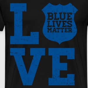 Blue Lives Mater - Love T-Shirts - Men's Premium T-Shirt