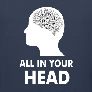 All in your head Sportswear - Men's Premium Tank