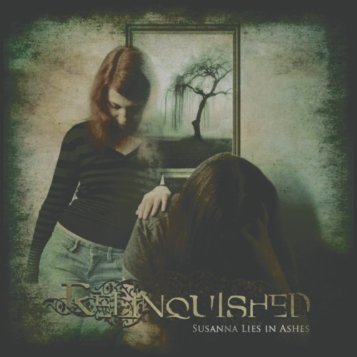 Relinquished - Susanna Lies In Ashes (Vintage)