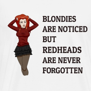 Redheads are never forgotten - Men's Premium T-Shirt