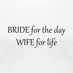 Bride-Wife T-Shirts - Women's Premium T-Shirt