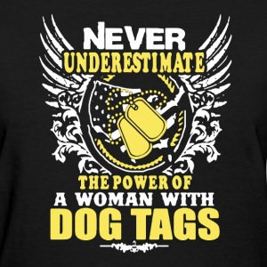 Dog Tags Woman Veteran - Women's T-Shirt