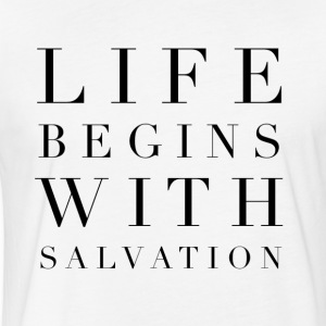Life Begins With Salvation - White - Fitted Cotton/Poly T-Shirt by Next Level