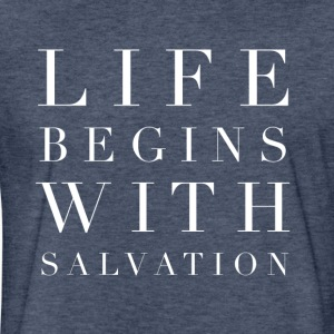 Life Begins With Salvation - Fitted Cotton/Poly T-Shirt by Next Level