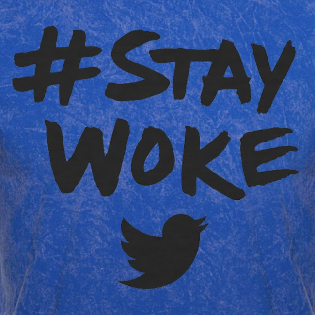 Limited Edition - #StayWoke