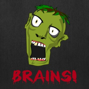 CRAZY GREEN ZOMBIE NEEDS BRAINS - Tote Bag