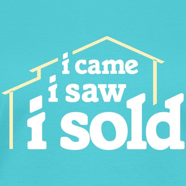 I Came I Saw I Sold