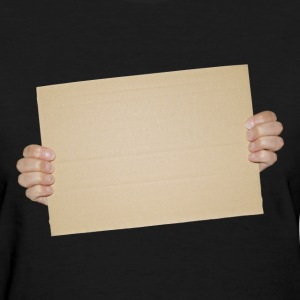 Hands Holding Blank Cardboard Sign - Women's T-Shirt