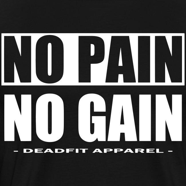 No Pain No Gain Premium T-shirt