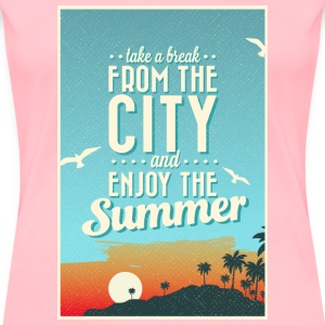 City Summer Break T-Shirts - Women's Premium T-Shirt