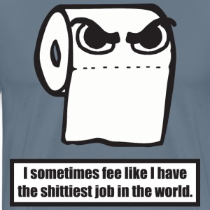 Shittiest Job In The World T-Shirts - Men's Premium T-Shirt