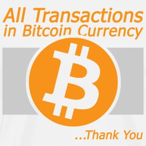 All Transaction in Bitcoin Currency - Men's Premium T-Shirt