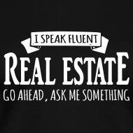 Design ~ I Speak Fluent Real Estate