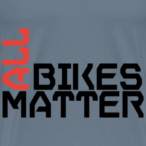 All Bikes Matter - Men's Premium T-Shirt