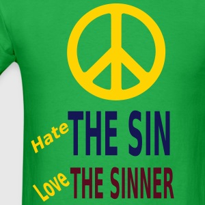 Hate the Sin Love the Sinner T-Shirts - Men's T-Shirt