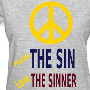 Hate the Sin Love the Sinner T-Shirts - Women's T-Shirt