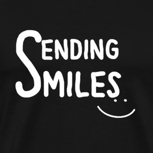 Sending Smiles (White Text) - Men's Premium T-Shirt