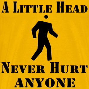 A Little Head Never Hurt Anyone - Men's Premium T-Shirt