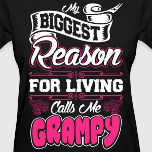 My Biggest Reason For Living Calls Me Grampy T-Shirts - Women's T-Shirt