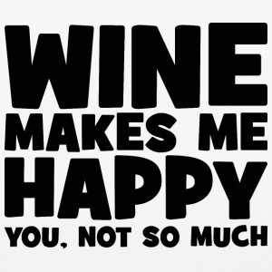 Wine Makes Me Happy. You Not So Much. Phone & Tablet Cases - iPhone 6/6s Rubber Case