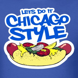 CHICAGO STYLE - Men's T-Shirt