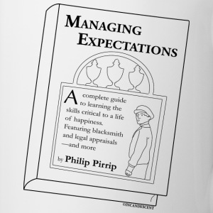 Managing Expectations - Coffee/Tea Mug