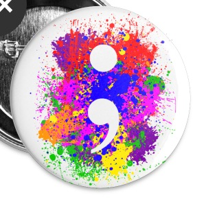 Semicolon Paint Splatter - Large Buttons