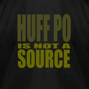 HuffPo is not a source - Men's T-Shirt by American Apparel