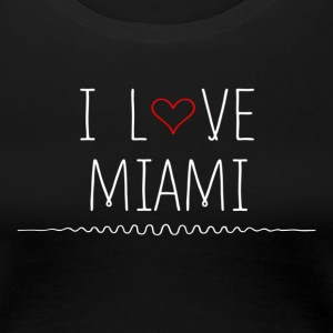 I love Miami T-Shirts - Women's Premium T-Shirt