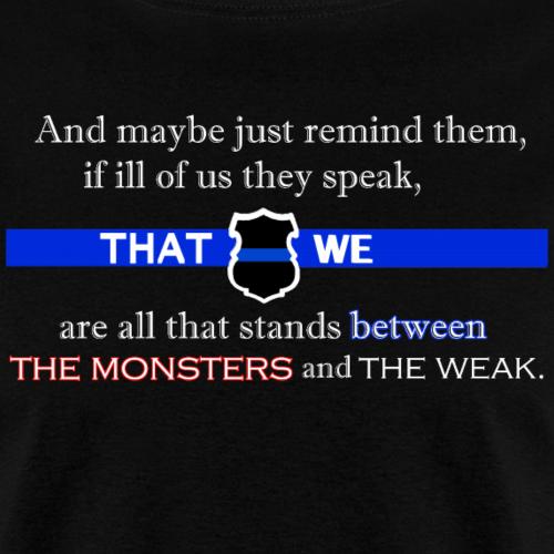 Between Monsters & Weak