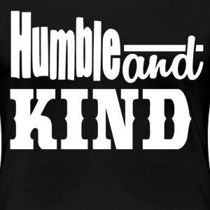 HUMBLE - Women's Premium T-Shirt