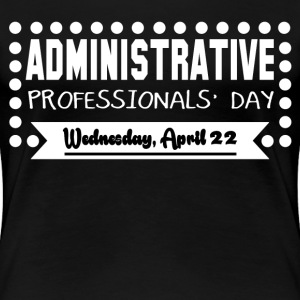 ADMIN DAY - Women's Premium T-Shirt