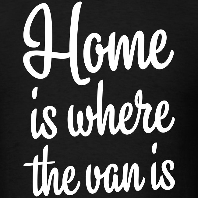 Home is where the van is
