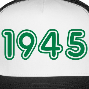 1945, Numbers, Year, Year Of Birth Sportswear - Trucker Cap