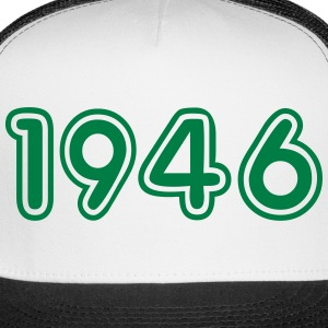 1946, Numbers, Year, Year Of Birth Sportswear - Trucker Cap