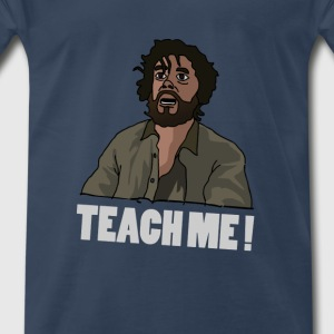 teach me doctor! T-Shirts - Men's Premium T-Shirt