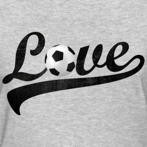 love soccer - Women's T-Shirt