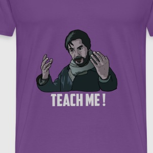 teach me T-Shirts - Men's Premium T-Shirt